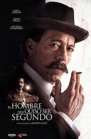 El hombre que quiso ser segundo poster for The man who would be Segundo