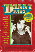 Danny Says- The Life And Times Of Danny Fields