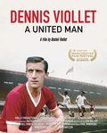 Dennis Viollet: A United Man
