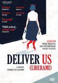 Deliver Us (Liberami)
