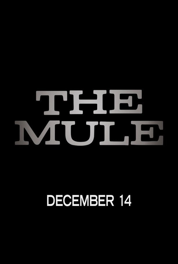 The Mule poster for The Mule