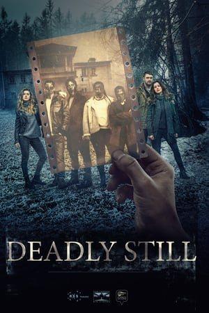 DEADLY STILL poster for Deadly Still