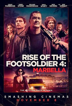 Rise of the Footsoldier 4: Marbella poster