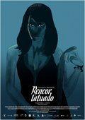 Tattoo of Revenge (Rencor Tatuado)