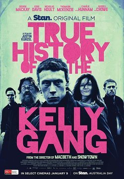 True History of the Kelly Gang poster