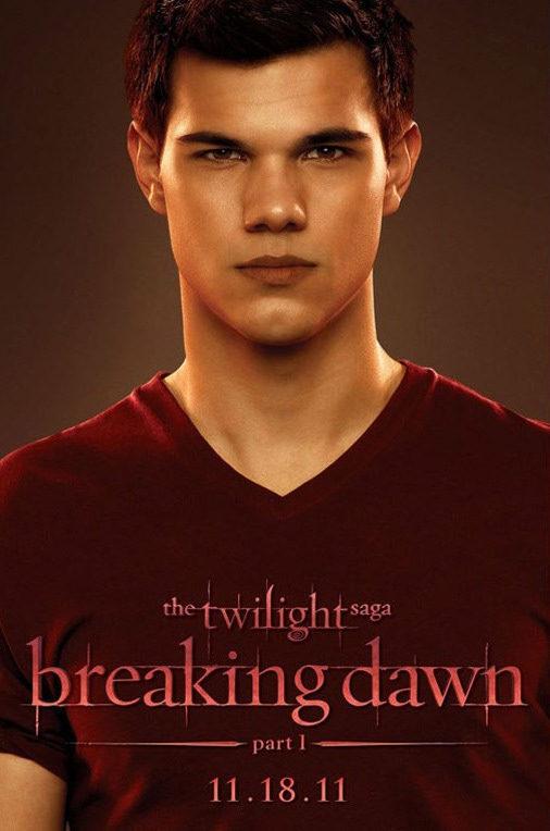 Taylor Lautner poster for The Twilight Saga: Breaking Dawn - Part 1