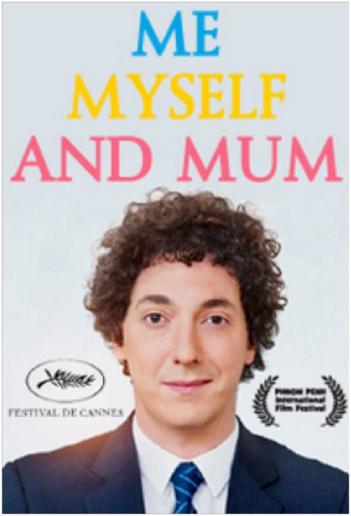 Me myself and mum 2013 pel cula movie 39 n 39 co - Guillaume et les garcons a table streaming ...
