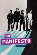 No Manifesto: A Film About Manic Street Preachers