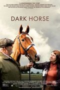 Dark Horse: The Incredible True Story Of Dream Alliance